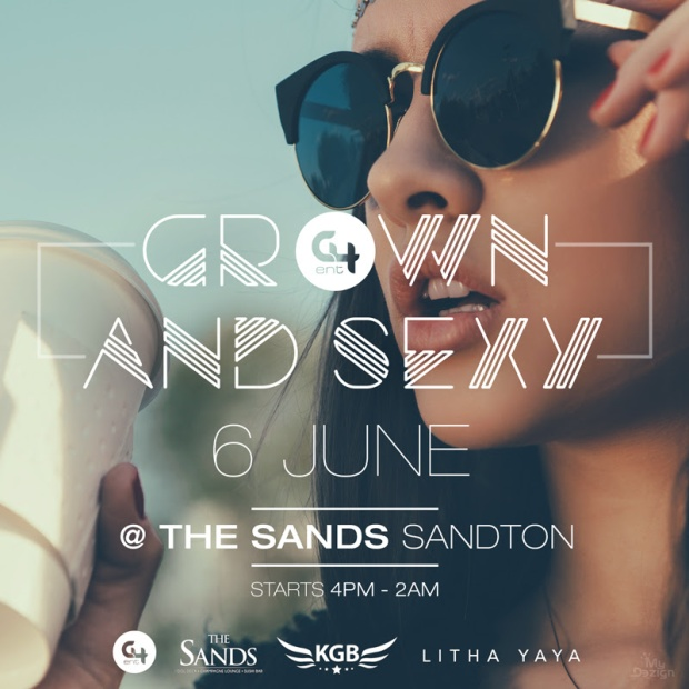 Grown and Sexy, Events, Party, Music, C4 events, Litha Yaya events, Lifestyle, South Africa, Johannesburg
